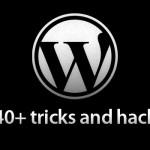 40+ Wordpress中的Tricks and Hacks技术